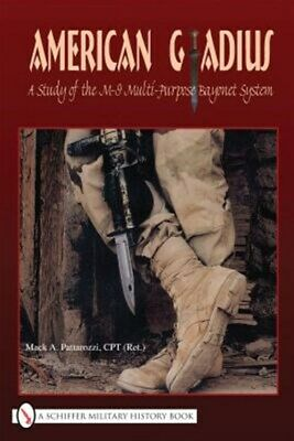 AU55.91 • Buy American Gladius : A Study Of The M-9 Multi-purpose Bayonet System, Hardcover...