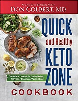 $4.89 • Buy Quick And Healthy Keto Zone Cookbook: The Holistic Lifestyle For Losing Weight,