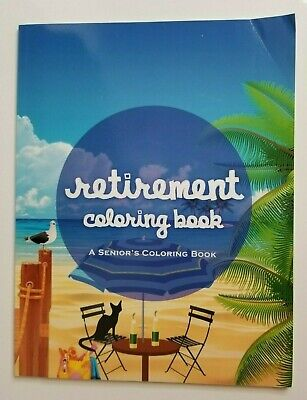 £7.24 • Buy RETIREMENT A Seniors Coloring Book NEW Sayings Retired Not Expired