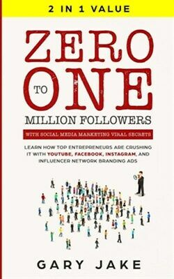 AU31.16 • Buy Zero To One Million Followers With Social Media Marketing Viral Secrets: Lear...