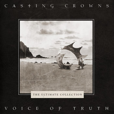 $12.77 • Buy Casting Crowns • Voice Of Truth • The Ultimate Collection CD 2019 •• NEW ••