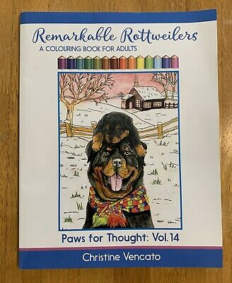 $16 • Buy REMARKABLE ROTTWEILERS: A COLOURING BOOK FOR ADULTS (PAWS By Christine Like New