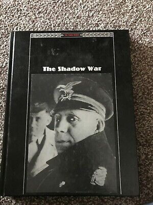 The Shadow War HB (Third Reich Time Life Books) • 6.99£