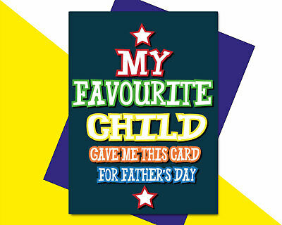 £2.89 • Buy  Funny Birthday Fathers Day Card For Dad From Son Favourite Child F62