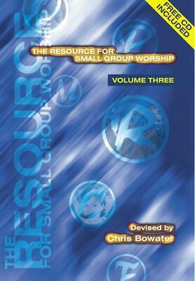 The Resource For Small Group Worship -Vol. 3  Choir Chris Bowater Book Only KMP1 • 10.99£