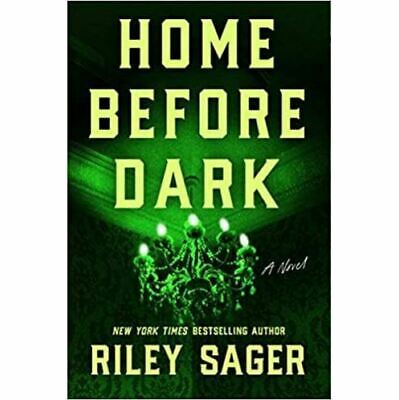 $1.99 • Buy Home Before Dark : A Novel By Riley Sager (2020, Digital)