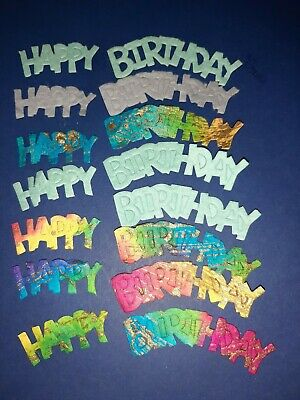 Happy Birthday Card Toppers/craft/scrapbook Ect • 0.99£