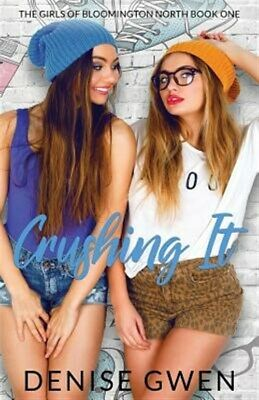 AU19.73 • Buy Crushing It: The Girls Of Bloomington North Book One, Brand New, Free Shippin...