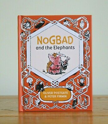 Nogbad And The Elephants By Oliver Postgate (2016 Hardback) New • 4.99£