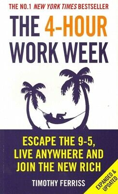 AU26.53 • Buy 4-hour Work Week : Escape The 9-5, Live Anywhere And Join The New Rich, Paper...