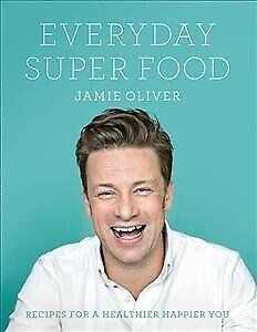 AU41.94 • Buy Everyday Super Food, Hardcover By Oliver, Jamie, Brand New, Free Shipping