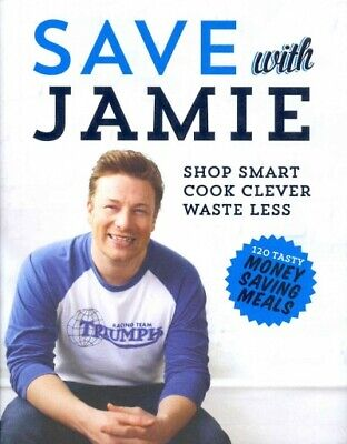 AU41.33 • Buy Save With Jamie, Hardcover By Oliver, Jamie, Brand New, Free Shipping
