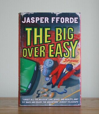 The Big Over Easy By Jasper Fforde (2005 Hardback 1st)  • 4.99£