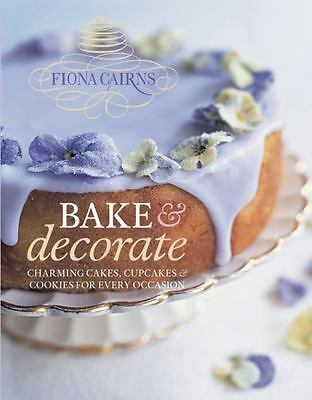 £16.45 • Buy Bake & Decorate By Cairns, Fiona Book The Fast Free Shipping