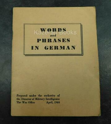 Vintage WW2 Words & Phrases In German For Soldiers 1944 War Office Book Army &c • 9.99£