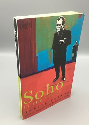 Farson, Daniel; Melly, George; Soho In The Fifties; Softcover • 61.25£