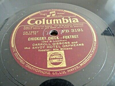 Carroll Gibbons/savoy Orpheans - Chickery Chick/might Be Spring  10  78 Rpm E+ • 2.95£