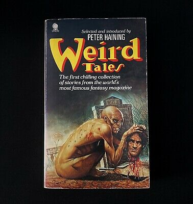 Peter Haining (Selected By) - Weird Tales - Sphere Books - 1978 Vintage Horror • 18£