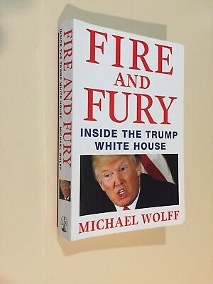 AU6.95 • Buy Fire And Fury: Inside The Trump White House, Michael Wolff, 2018 - Read Once
