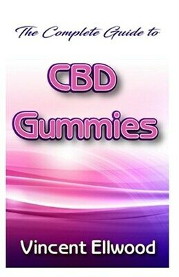 $13.73 • Buy The Complete Guide To CBD Gummies: A Guide On One Of The Edible Forms Of Cann...