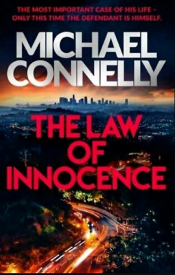 The Law Of Innocence By Michael Connelly • 1.44£