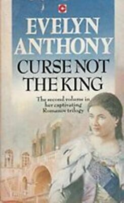Curse Not The King Evelyn Anthony Paperback • 0.99£