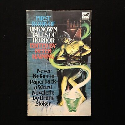 Peter Haining - First Book Of Unknown Tales Of Horror - Mews Books - 1976 Horror • 28£