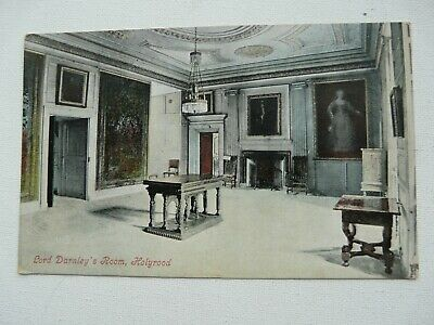 Holyrood, Lord Darnley's Room Posted 1909. Valentines • 1.19£