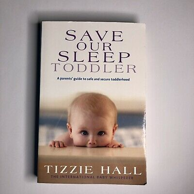 AU17 • Buy Save Our Sleep: Toddler By Tizzie Hall (Paperback, 2010)