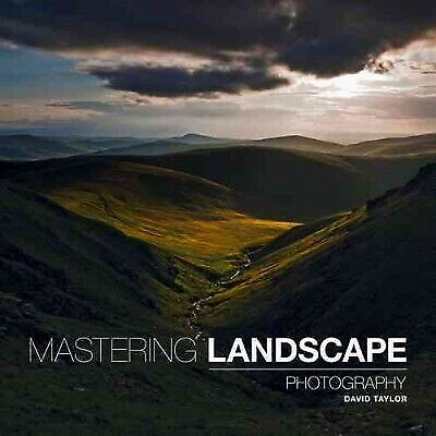Mastering Landscape Photography, Paperback By Taylor, David, Like New Used, F... • 13.98£