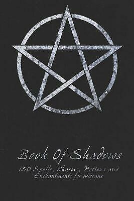 Book Of Shadows - 150 Spells, Perfect For Both Practicing Witches Or Beginners • 7.99£