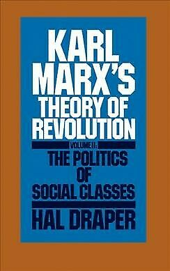 Karl Marx's Theory Of Revolution : The Politics Of Social Class, Paperback By... • 18.53£