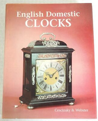 Clockmakers Clock Reference Book - English Domestic Clocks Cescinsky & Webster • 9.95£