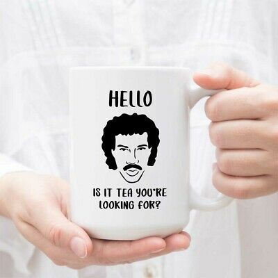 £10.90 • Buy Hello Is It Tea Youre Looking For Funny Mug Funny Lionel Richie Mug