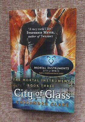 £4 • Buy City Of Glass: The Mortal Instruments Book 3,by Cassandra Clare (Hardback, 2009)