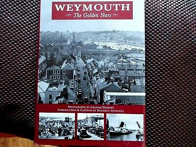 WEYMOUTH-The GOLDEN YEARS, 2001 Book. • 2.99£