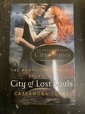 The Mortal Instruments 5: City Of Lost Souls By Cassandra Clare (Paperback) • 9£
