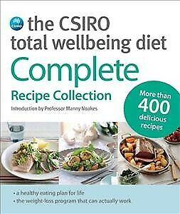 AU43.41 • Buy Csiro Total Wellbeing Diet : Complete Recipe Collection, Paperback By Noakes,...