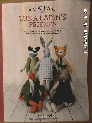 Sewing Luna Lapin's Friends 20+ Sewing Patterns For Heirloom Dolls 9781446307014 • 6.95£