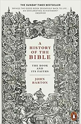 History Of The Bible, A: The Book And Its Faiths | Dr John Barton • 10.49£