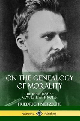 On The Genealogy Of Morality: The Three Essays - Complete With Notes, Brand N... • 12.29£