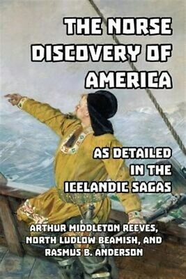The Norse Discovery Of America As Detailed In The Icelandic Sagas, Brand New,... • 25.99£