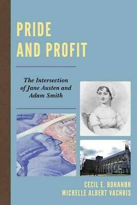 AU72.74 • Buy Pride And Profit : The Intersection Of Jane Austen And Adam Smith, Paperback ...