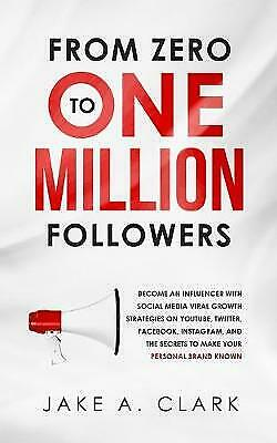 AU30.28 • Buy From Zero To One Million Followers: Become An Influencer With Social Media Vi...