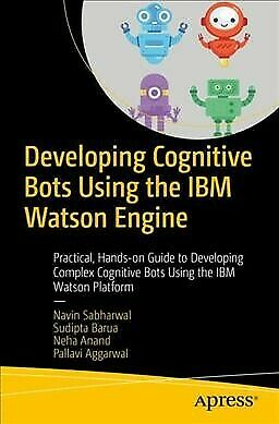 Developing Cognitive Bots Using The IBM Watson Engine : Practical, Hands-on G... • 27.96£