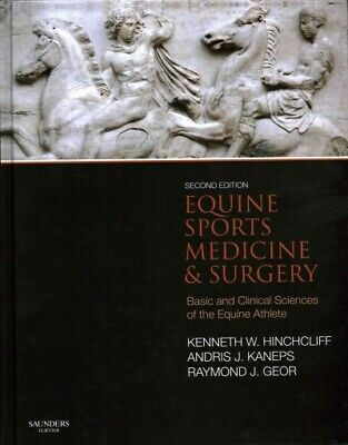 £150.49 • Buy Equine Sports Medicine And Surgery : Basic And Clinical Sciences Of The Equin...
