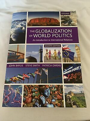 The Globalization Of World Politics An Introduction To International Relations • 12£