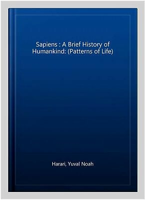 AU20.69 • Buy Sapiens : A Brief History Of Humankind: (Patterns Of Life), Paperback By Hara...