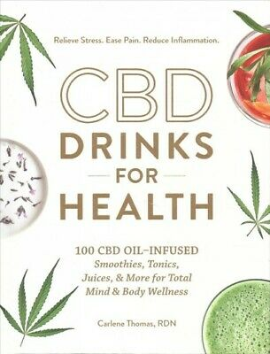 AU26.82 • Buy Cbd Drinks For Health : 100 Cbd Oil–infused Smoothies, Tonics, Juices, & More...