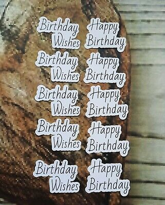£2.50 • Buy 10 Birthday Card Making Toppers Sentiments Crafting  Card Making Scrapbooking